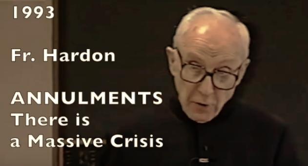 Annulment Crisis exposed by Fr. John A. Hardon